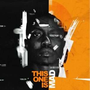 Vector – This One Is | Mad