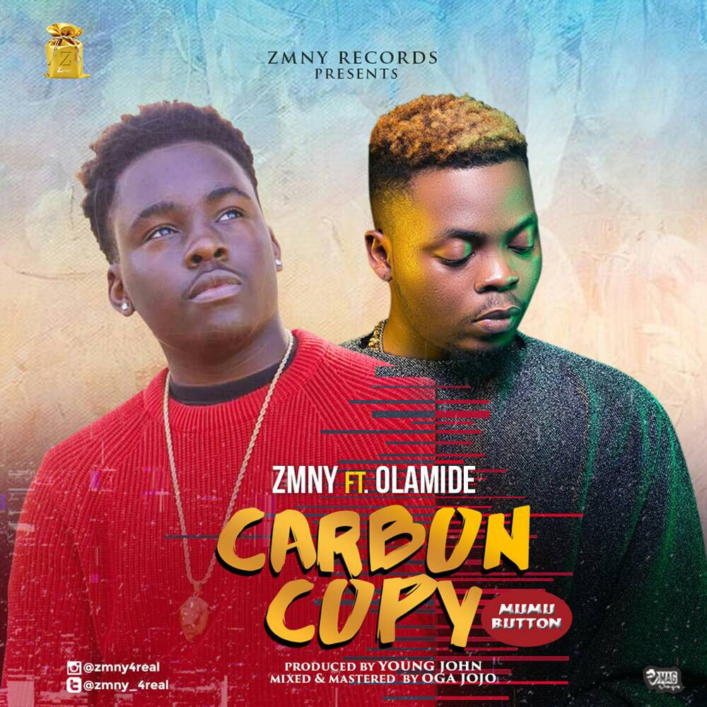Zmny - Carbon Copy feat. Olamide