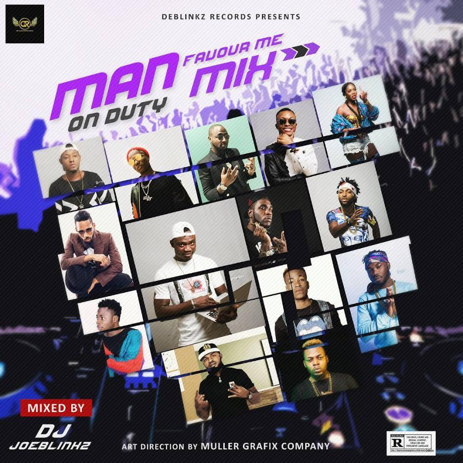 MiXTAPE: DJ JoeBlinkz - Man On Duty