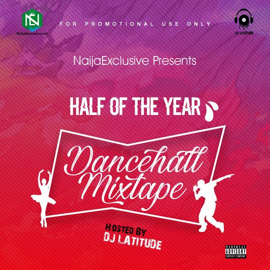 MIXTAPE: DJ Latitude - Half Of The Year Mix