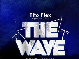Tito Flex - The Wave