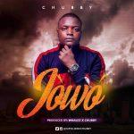 Chubby – Jowo (prod. by Whalez)