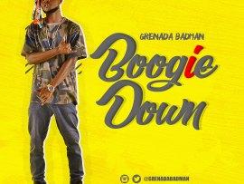 Grenada Badman - Boogie Down