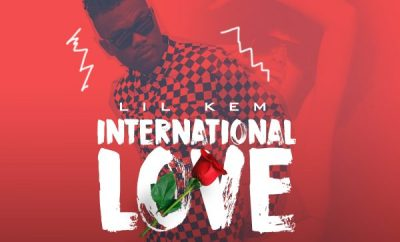 Lil Kem – International Love