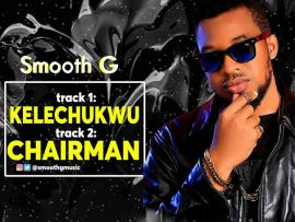 Smooth-G - Chairman & Kelechukwu