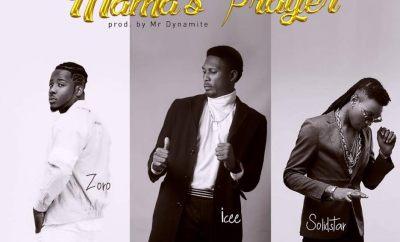 Solid Star x Zoro x Icee - Mama's Prayer (Prod By Mr Dynamite)