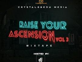 MIXTAPE: KJV DJ James – Raise Your Ascension (Vol 3)