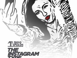 Mr Bigg Splash - The Instagram Type