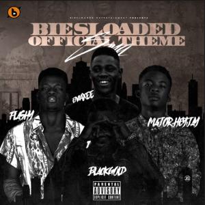 Biesloaded - WW Ft Emaxee, Major Heyjay, Flashy & Black Gold