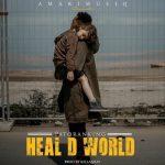 Patoranking-–-Heal-D-World Audio Music Recent Posts