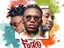 Spyro – Funke (Remix) ft. Davido & Mayorkun