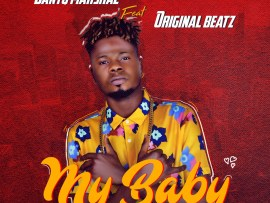 Bantu Marshal ft Original Beatz - My Baby