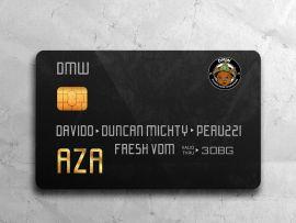 DMW – AZA ft Davido, Duncan Mighty, Peruzzi & FreshVDM