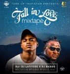 MIXTAPE: Dj Latitude X Dj Baddo – Fall In Love Mix