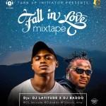 Dj-Latitude-X-Dj-Baddo-Fall-In-Love-Mixtape Audio Music Recent Posts