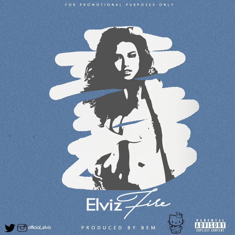 Elviz – Fire