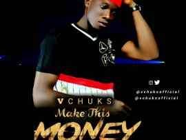 VChuks - Make This Money
