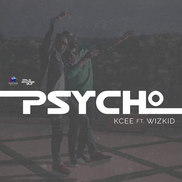 Kcee-ft.-Wizkid-–-Psycho Audio Music Recent Posts