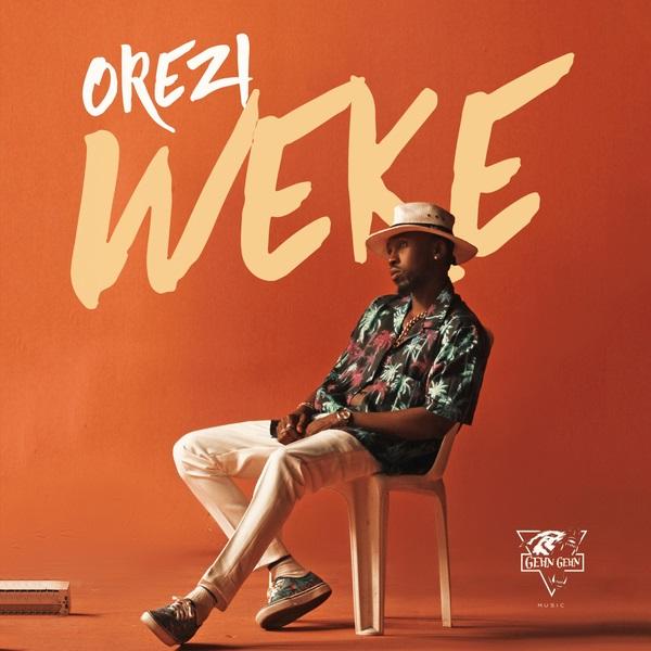 MUSIC: Orezi – Weke (Prod. Dapiano)