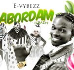 Evybezz – Abordam (Prod. By M.O.G Beatz)