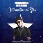 Amazing Amaze – International Star (Prod. Lychy)