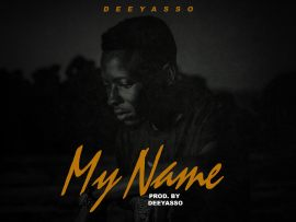 Dee Yasso - My Name