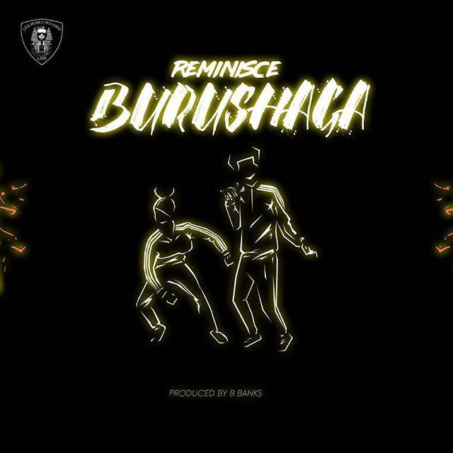 Reminisce-–-Burushaga Audio Music Recent Posts