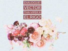Vector – Rap Dialogue (EP)