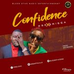DSE Ft Erigga - Confidence