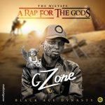 MIXTAPE: Gzone – A Rap For The Gods