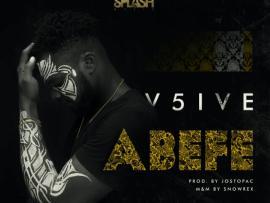 V5ive - Abefe (Prod. By Jostopac)