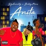 Dj Humility ft Bobby Maris - Anita
