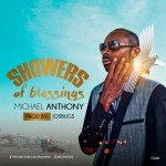 Michael Anthony – Showers Of Blessings (Prod. JosBugs)