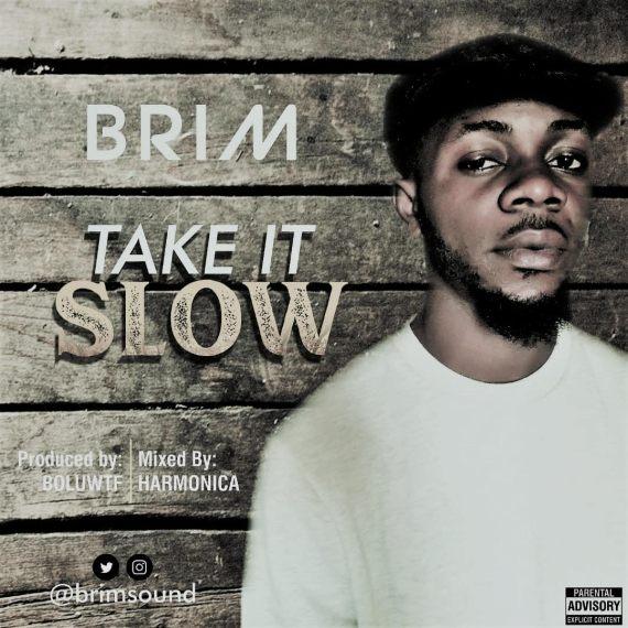 Brim - Take It Slow