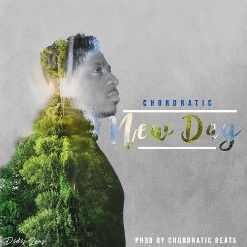 Chordratic-New-Day-Prod.-ChordraticBeats Audio Music