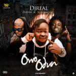 DJ Real ft. Zlatan & Superwozzy – Owo Odun