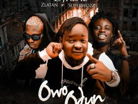 DJ Real ft. Zlatan & Superwozzy – Owo Odun