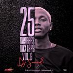 MIXTAPE: DJ Sound – 25 Degrees Mixtape (Vol. 6)