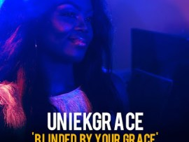UniekGrace - Blinded By Your Grace