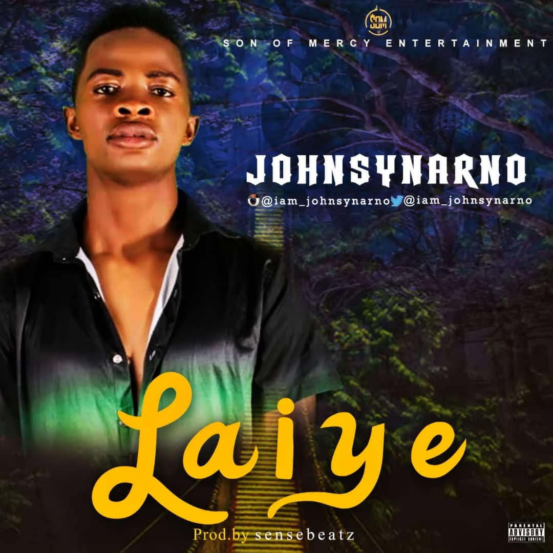 Johnsynarno-Laiye-Prod-By-SenseBeatz Audio Music
