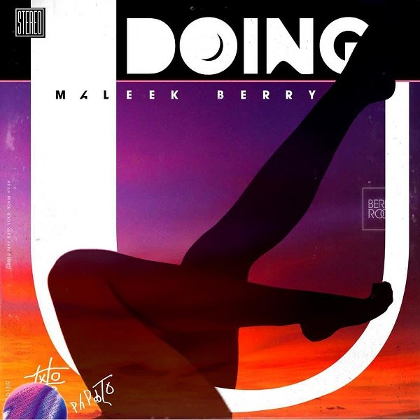 Maleek-Berry-Doing-U Audio Music