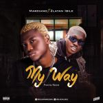 Marciano-ft.-Zlatan-Ibile-–-My-Way Vídeos