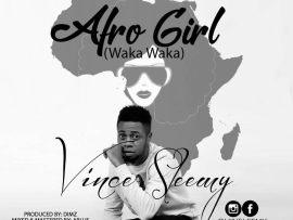 Vince Sleemy - Afro Girl [Waka Waka]