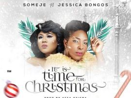 Someje Ft. Jessica Bongos - It is time for Christmas