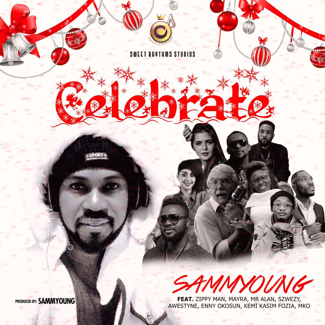 Sammyyoung-Celebrate Audio Music Recent Posts