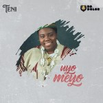 Teni-Uyo-Meyo Audio Music