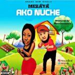 Mezaya – Ako Nuche