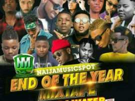 MIXTAPE: Naijamusicspot End Of The Year Mix – Hosted By DJ Water (H20)