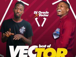 MIXTAPE: DJ Oracle - Best Of Vector Mix
