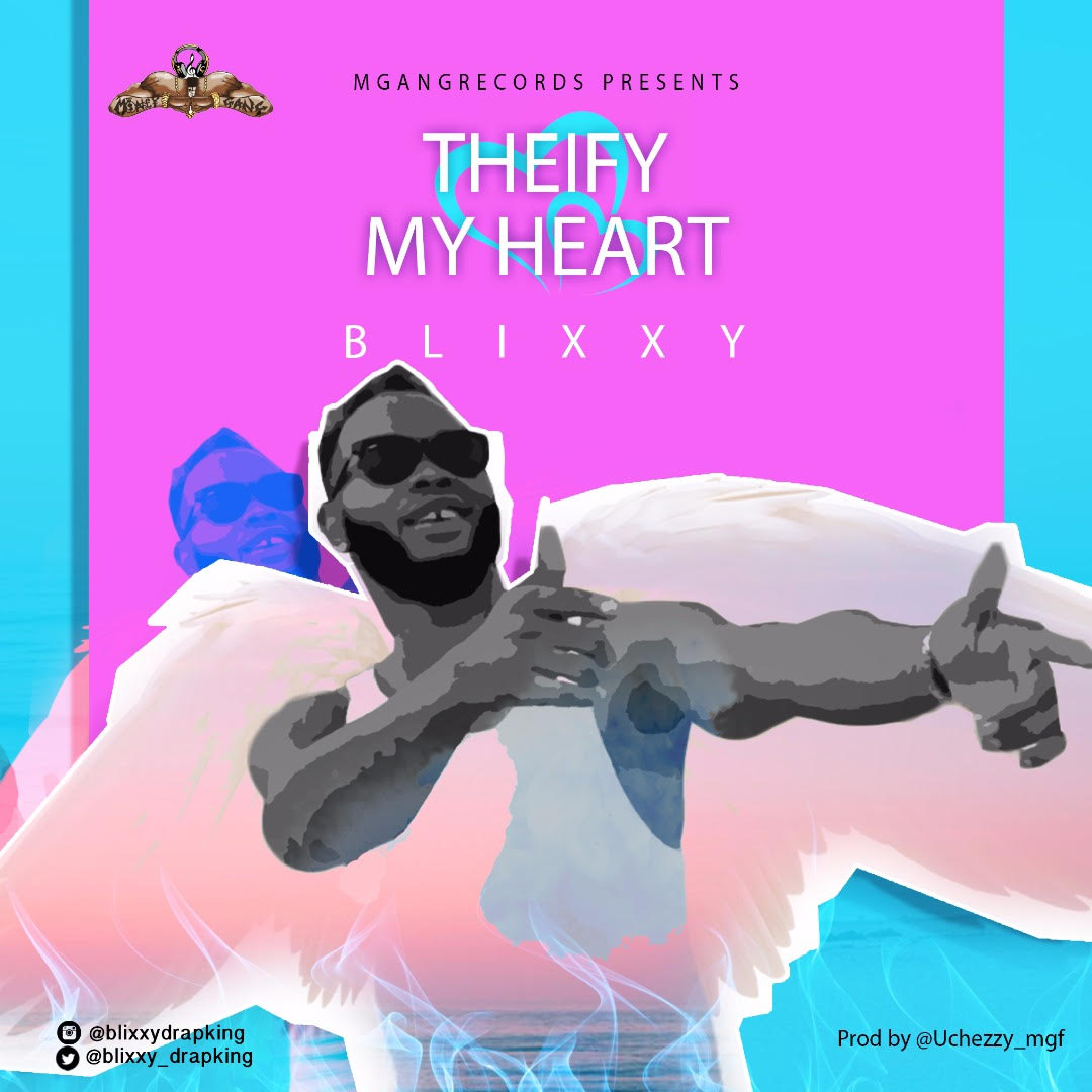 Blixxy - Thiefy My Heart